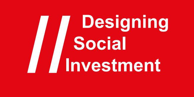 Designing Social Investment