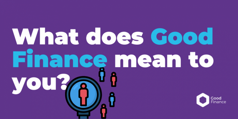 What does good finance mean to you
